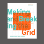 Cover for Timothy Samara's Making and Breaking the Grid
