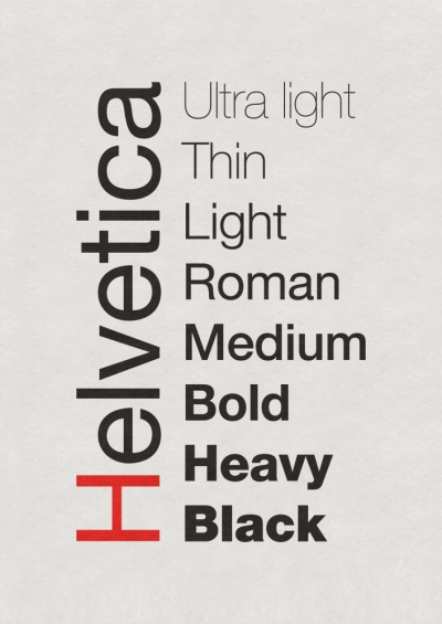 Helvetica Family of Typefaces: Ultra light, Thin, Light, Roman, Medium, Bold, Heavy, Black