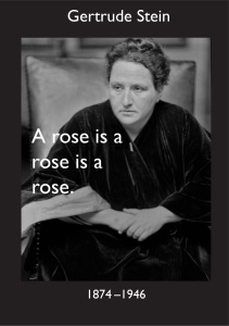 "Photograph of Gertrud Stein with text ""A rose is a rose is a rose"""