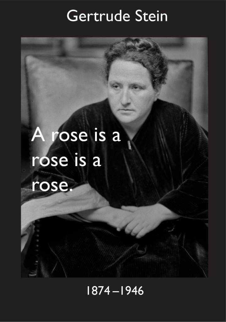"Photograph of Gertrude Stein with text ""A rose is a rose is a rose."""