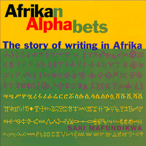"Book cover for ""Afrikan Alphabets"" by Saki Mafundikwa"