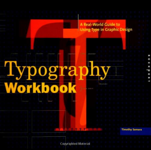 "Cover for ""Typography Workbook"" by Timothy Samara"