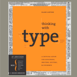 """Book cover for """"Thinking with Type"""" by Ellen Lupton"""
